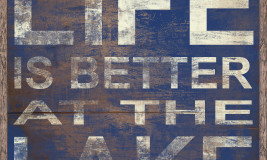 LIFE IS BETTER AT THE LAKE - COBALT #16412 Size: 36X36